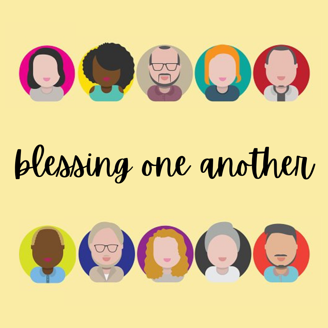 Blessing One Another